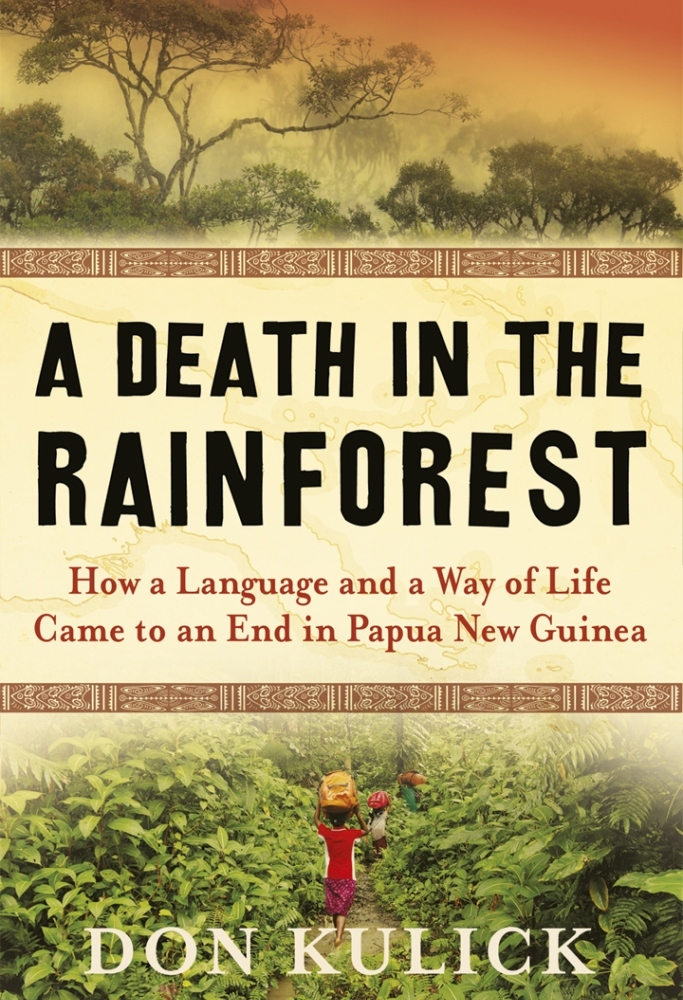 A Death In The Rainforest Don Kulick