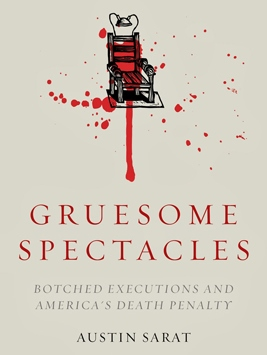 Gruesome  Spectacles  Austin  Sarat