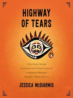 Highway Of Tears Jessica Mc Diarmid