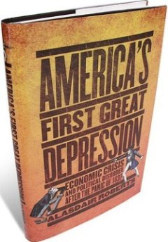 Americas First Great Depression