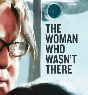 The Woman Who Wasnt There Film