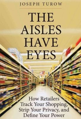 The Aisles Have Eyes Joseph Turow Book Cover