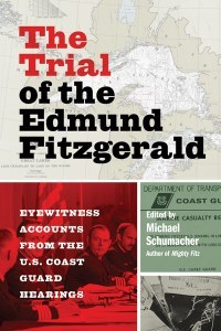 The Trial Of The Edmund Fitzgerald Michael Schumacher