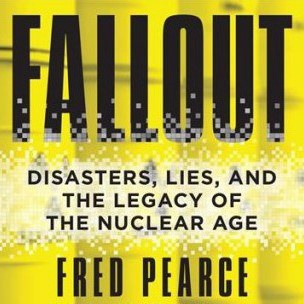 Fallout Fred Pearce Book Cover