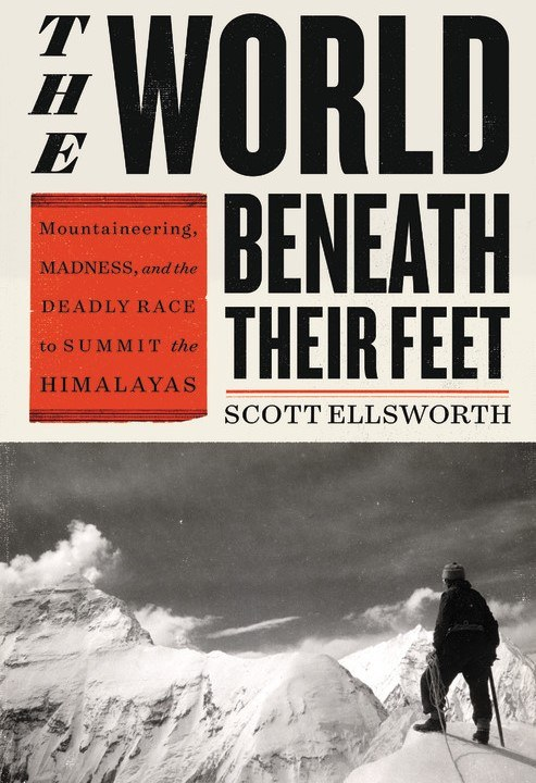 The World Beneath Their Feet Scott Ellsworth
